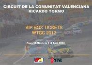 VIP BOX TICKETS WTCC 2012 - Circuit de la Comunitat Valenciana ...
