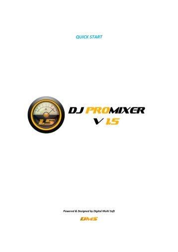 QUICK START - DJ ProMixer