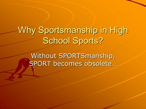 Why Sportsmanship in High School Sports? - Section IX Athletics