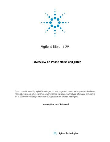 Overview on Phase Noise and Jitter - Agilent Technologies