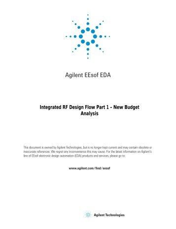Integrated RF Design Flow Part 1 - Agilent Technologies