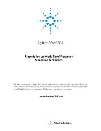 Presentation on Hybrid Time/Frequency Simulation Techniques