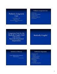 Pediatric Long-term Care Medically Fragile? - Kaleida Health