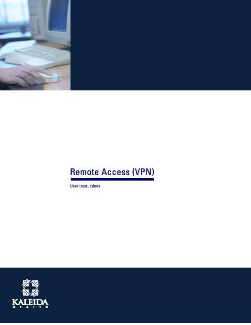 Remote Access (VPN) - Kaleida Health