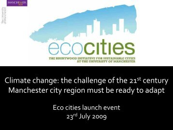 Climate change impacts in the Manchester city region - School of ...
