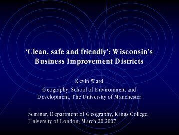 Clean, safe and friendly - School of Environment and Development ...