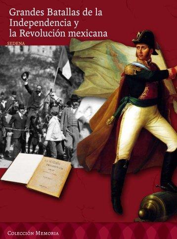 Grandes Batallas de la Independencia y la Revolución mexicana