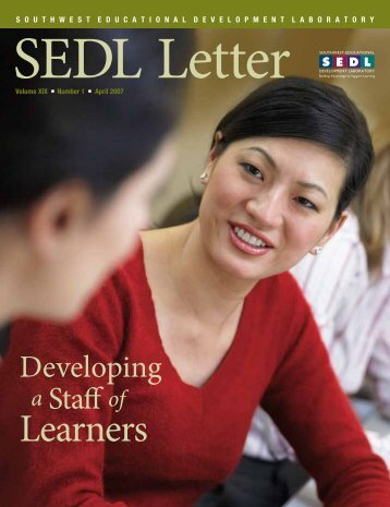 Developing A Staff of Learners - SEDL Letter Volume XIX, Number 1 ...
