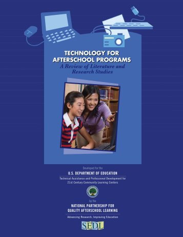 TECHNOLOGY FOR AFTERSCHOOL PROGRAMS A ... - SEDL