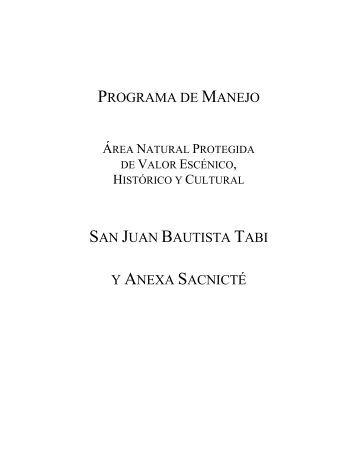 programa de manejo san juan bautista tabi y anexa sacnicté