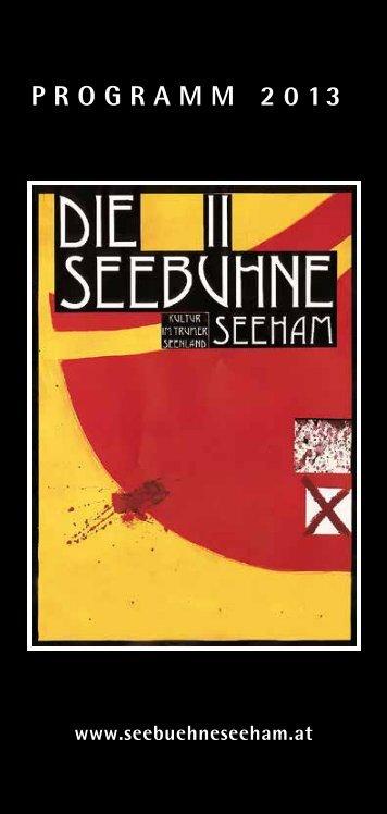 Das Programmheft 2013 zum Download (3 MB) - Seebühne Seeham