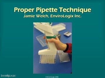 Proper Pipette Technique Proper Pipette Technique