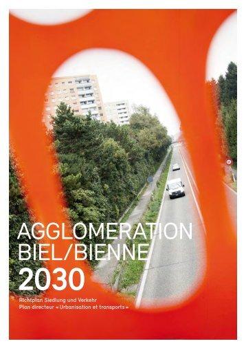 Richtplan Agglomeration Biel - Regiotram Agglomeration Biel / Bienne