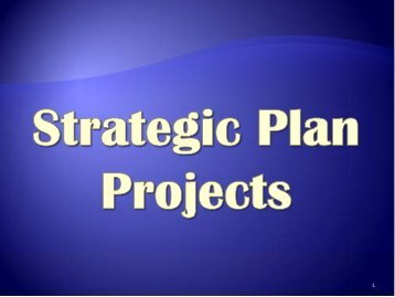 to view the Strategic Plan Projects Presentation.