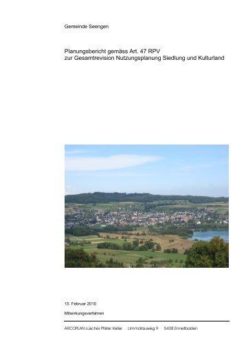 Planungsbericht gemäss Art. 47 RPV zur Gesamtrevision ... - Seengen