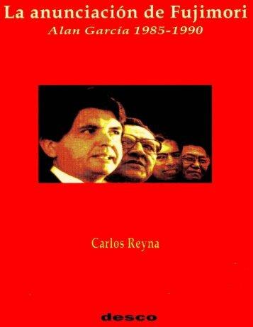 La anunciación de Fujimori: Alan García 1985-1990