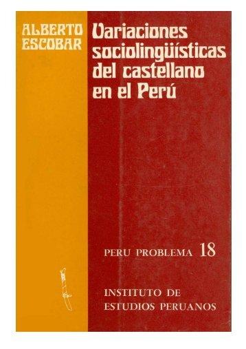 Variaciones sociolingüísticas del castellano en el Perú - Instituto de ...