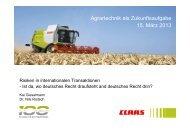 Agrartechnik als Zukunftsaufgabe 15. März 2013 - Claas