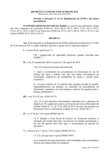 O GOVERNADOR DO ESTADO DA BAHIA, no uso de ... - Sefaz BA