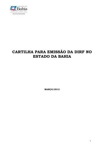CARTILHA PARA EMISSÃO DA DIRF NO ESTADO DA ... - Sefaz BA