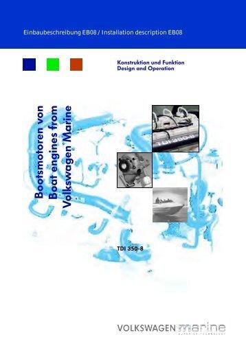 Boo tsmotoren von Boat engines from V olksw agen Marine