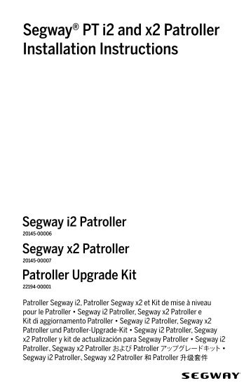 Segway® PT i2 and x2 Patroller Installation Instructions