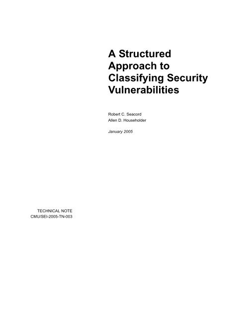 A Structured Approach to Classifying Security Vulnerabilities - Cert