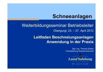 Anwendung des Beschneiungsleitfadens in der Praxis - Seilbahn.net
