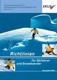 Richtlinien für Skifahrer und Snowboarder - Seilbahn.net