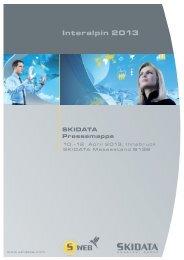 SKIDATA Pressemappe Interalpin 2013 - Seilbahn.net