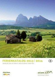 FERIENKATALOG 2013 | 2014 - Seiser Alm