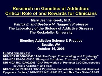 Research on Genetics of Addiction: Critical Role of and Rewards for ...