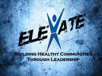 Building Healthy Communities Through Leadership