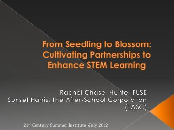 Cultivating Partnerships to EnhanceSTEM Learning