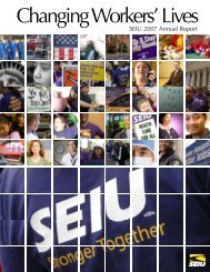 Changing Workers' Lives, SEIU 2007 Annual Report
