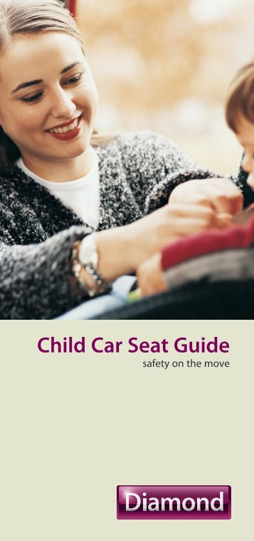 Child Car Seat Guide - Diamond