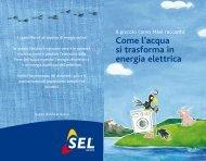 Come l'acqua si trasforma in energia elettrica - SEL AG