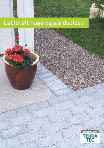Lettstelt hage og gårdsplass - Sem Bruk AS