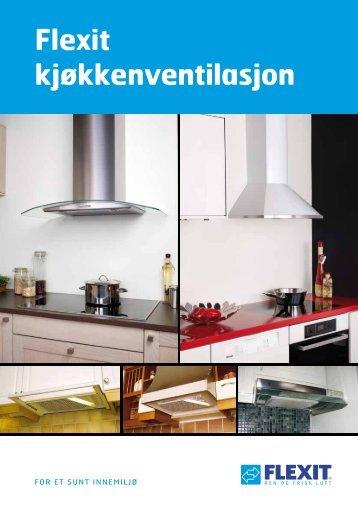 Kjøkkenventilasjon - 2012 - Flexit - Sem Bruk AS