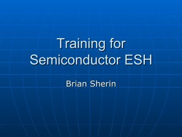 Training for Semiconductor ESH - Semiconductor Safety Association