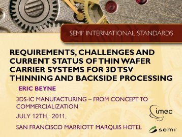 requirements, challenges and current status of thin ... - SEMICON West