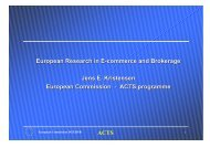 ACTS European Research in E-commerce and Brokerage Jens E ...