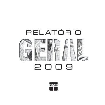 Relatório Geral, 2009 - Senac