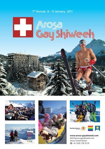 7th Annual, 8 - 15 January, 2011 - Arosa Gay Skiweek