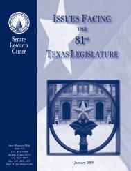 Issues Facing the 81st Legislature - Senate