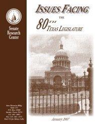 Issues Facing the 80th Texas Legislature: a Briefing Report - Senate