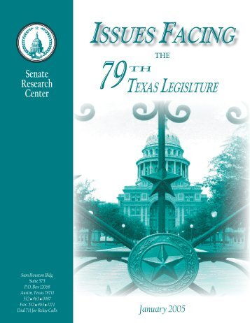 Issues Facing the 79th Texas Legislature - Senate