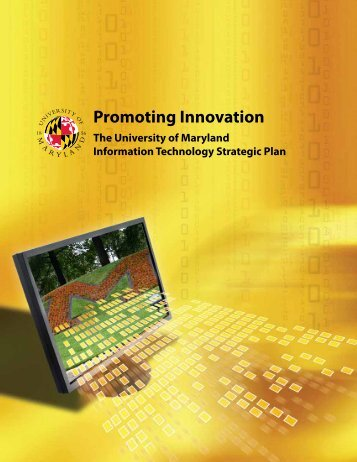 Promoting Innovation: The University of Maryland Information ...