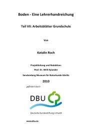 Boden - Eine Lehrerhandreichung - Teil VII - Senckenberg