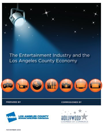The Entertainment Industry and the Los Angeles County Economy
